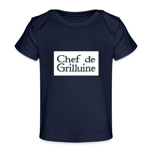 Chef de Grilluine - der Chef am Grill - Baby Bio-T-Shirt