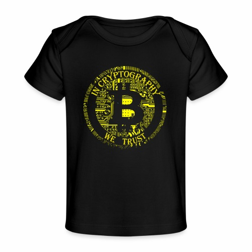 In cryptography we trust 2 - Organic Baby T-Shirt