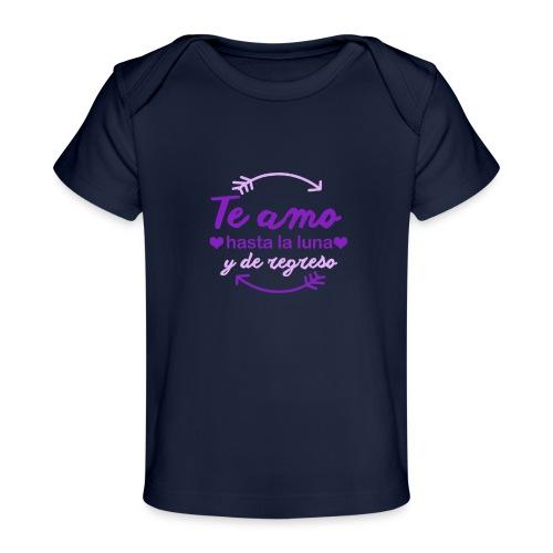 te amo hasta la luna y de regreso - Camiseta orgánica para bebé