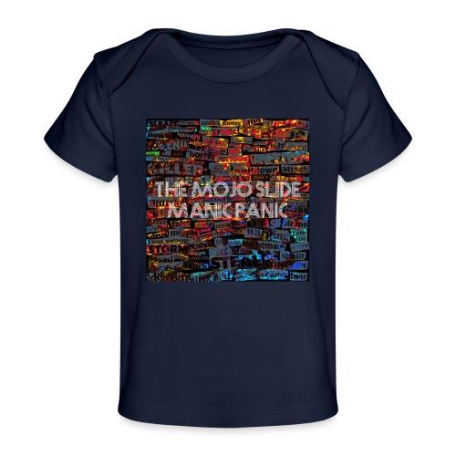 Manic Panic - Design 1 - Organic Baby T-Shirt