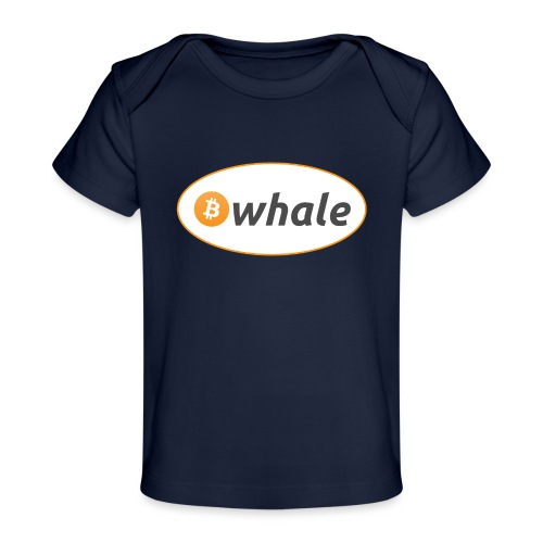 Bitcoin Whale - Organic Baby T-Shirt