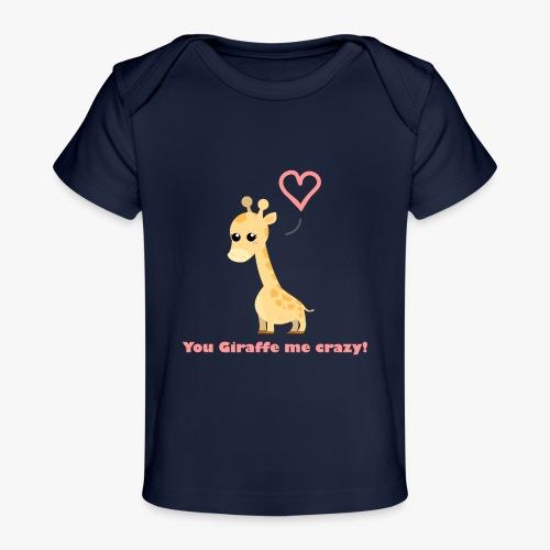 Giraffe Me Crazy - Økologisk T-shirt til baby