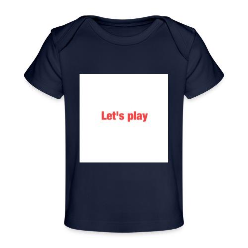 Let's play - Organic Baby T-Shirt
