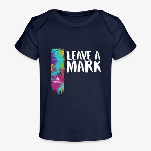 Leave a mark - Organic Baby T-Shirt