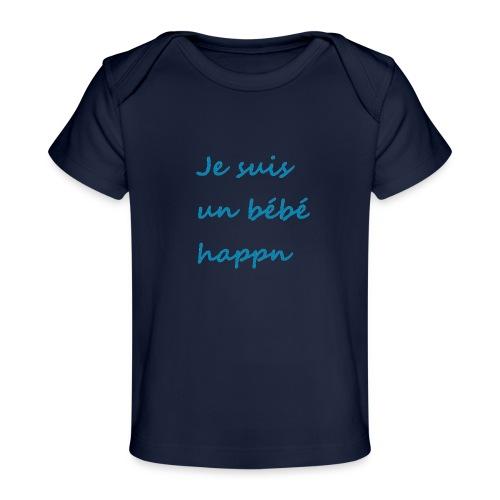 Je suis un bébé happn - T-shirt bio Bébé