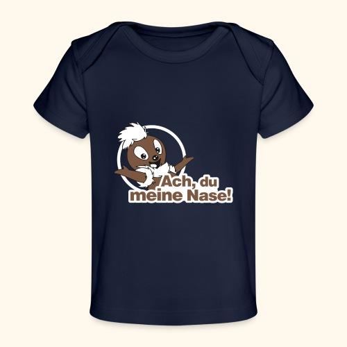 Pittiplatsch 2D Ach, du meine Nase - Baby Bio-T-Shirt