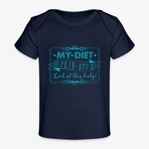 Handlettering My diet paid off (Turqoise) - Baby bio-T-shirt