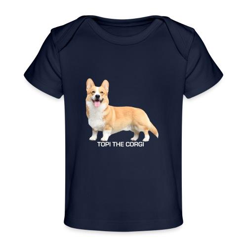 Topi the Corgi - White text - Organic Baby T-Shirt