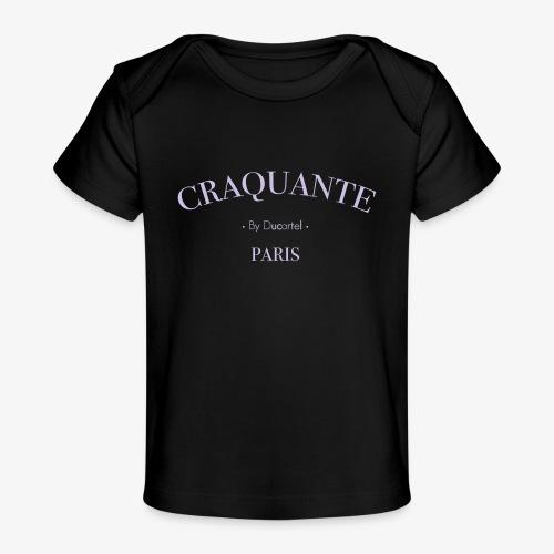 Craquante - T-shirt bio Bébé