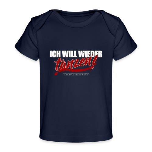 ich will wieder tanzen - Baby Bio-T-Shirt