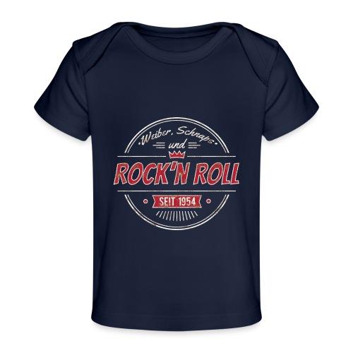 Rock´n Roll, Weiber Schnaps und Bier - Baby Bio-T-Shirt
