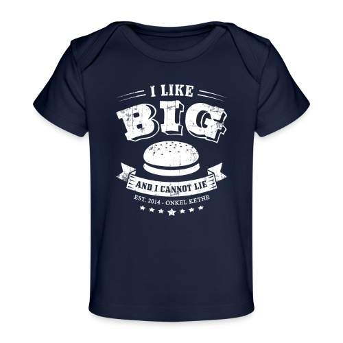 I Like Big Buns Shirt - Baby Bio-T-Shirt