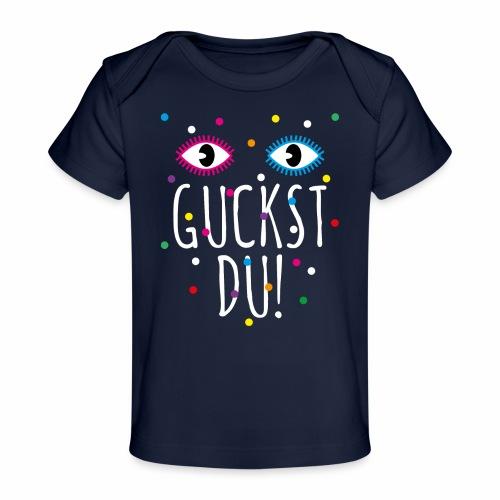 01 Konfetti Augen Guckst Du Spruch - Baby Bio-T-Shirt