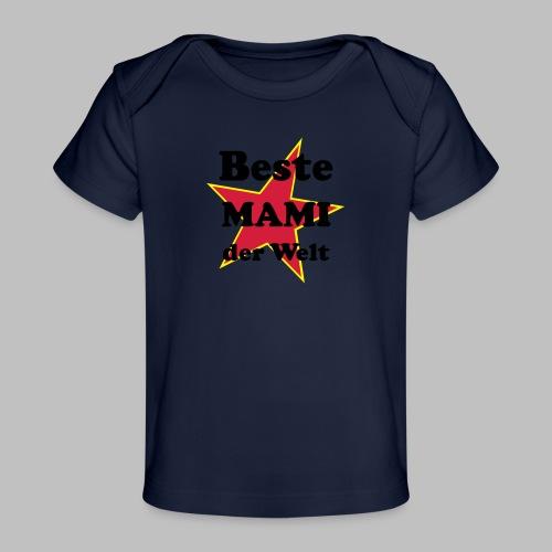Beste MAMI der Welt - Mit Stern - Baby Bio-T-Shirt
