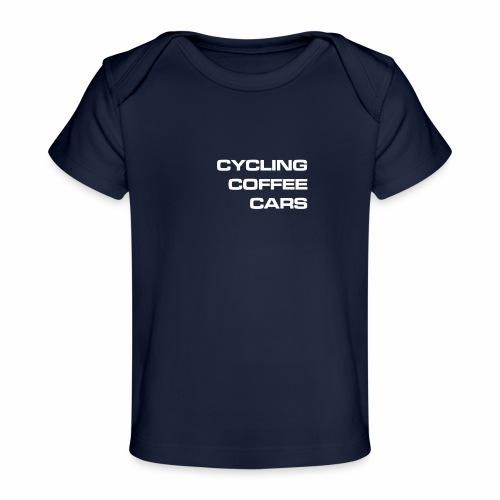 Cycling Cars & Coffee - Organic Baby T-Shirt
