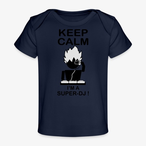 KEEP CALM SUPER DJ B&W - T-shirt bio Bébé