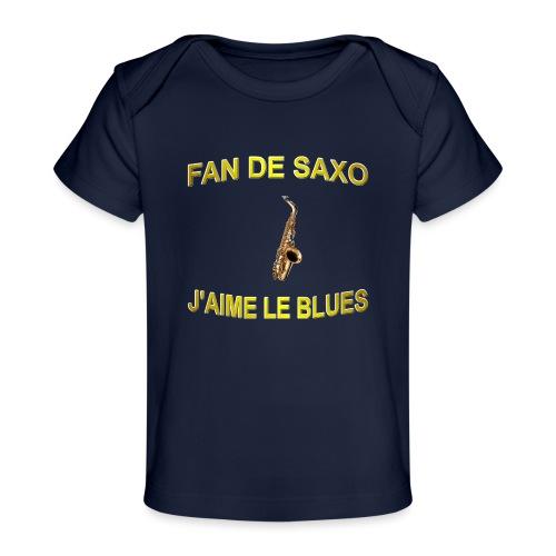 Tee-Shirt pour les fans de blues, et de saxo. - T-shirt bio Bébé