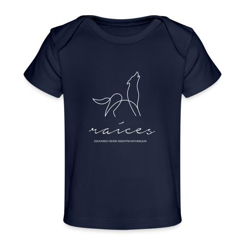 educando desde nuestra naturaleza blanco - Camiseta orgánica para bebé