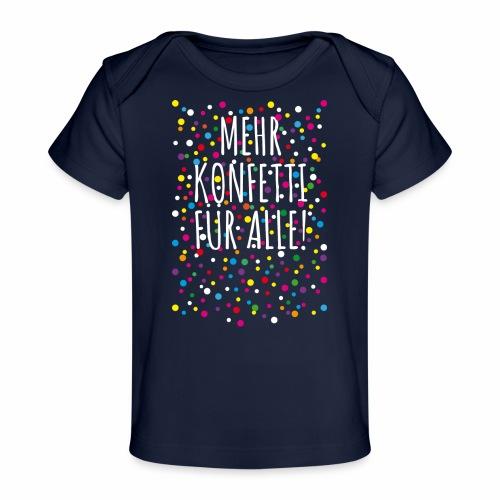 06 Mehr Konfetti für alle - Baby Bio-T-Shirt