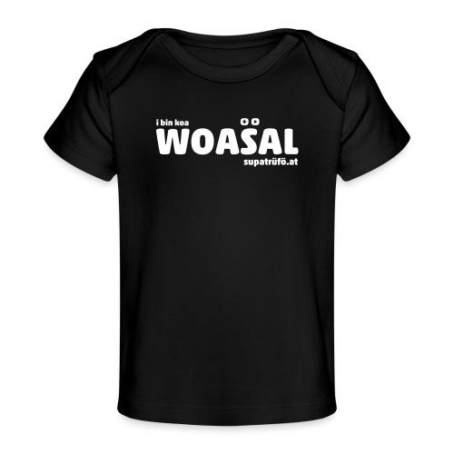 supatrüfö WOASAL - Baby Bio-T-Shirt