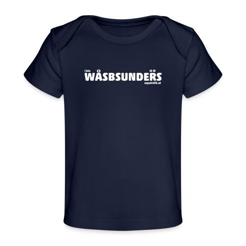 supatrüfö wasbsunders - Baby Bio-T-Shirt