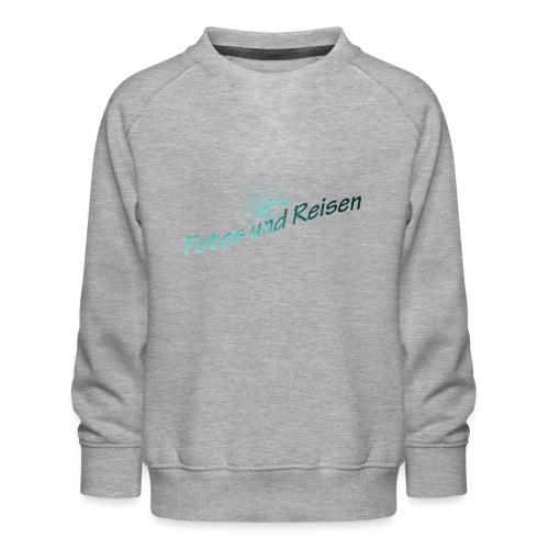 Fotos und Reisen - Kinder Premium Pullover