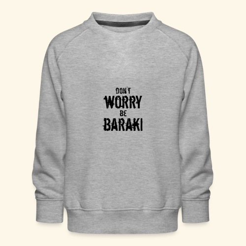 Be Baraki (Noir) - Sweat ras-du-cou Premium Enfant