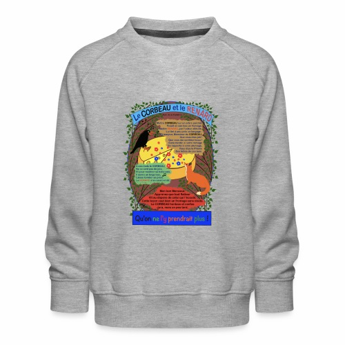 Le Corbeau et le Renard (Jean de la Fontaine) - Kids' Premium Sweatshirt