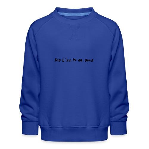 DieL - Børne premium sweatshirt