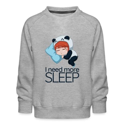 Need More Sleep - Sweat ras-du-cou Premium Enfant