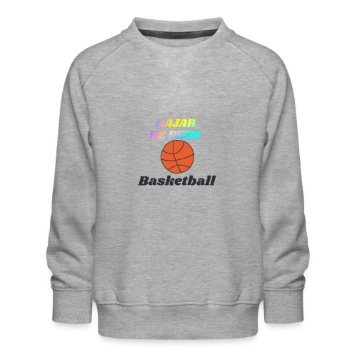 basketball para bajar de peso - Sudadera premium para niños y niñas