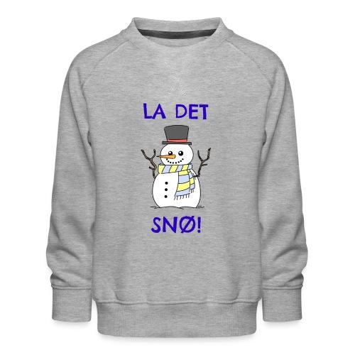 La det snø - Premium-genser for barn