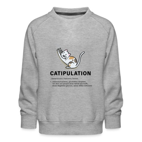 Catipulation Katipulation Maipulation Katze - Kinder Premium Pullover