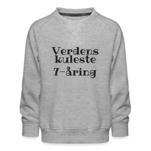 Verdens kuleste 7-åring - Premium-genser for barn