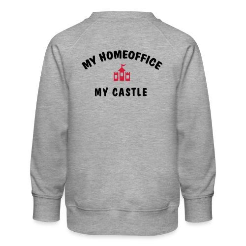 MY HOMEOFFICE MY CASTLE - Kinder Premium Pullover