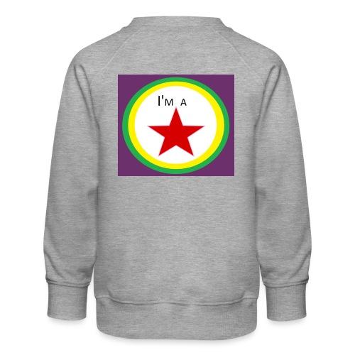 I'm a STAR! - Kids' Premium Sweatshirt