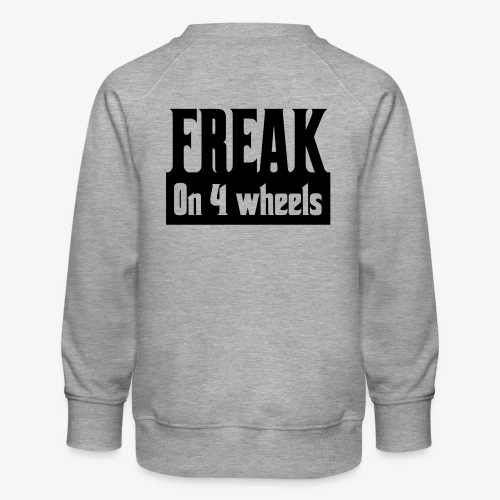 Gek op vier rolstoel wielen - Kinderen premium sweater