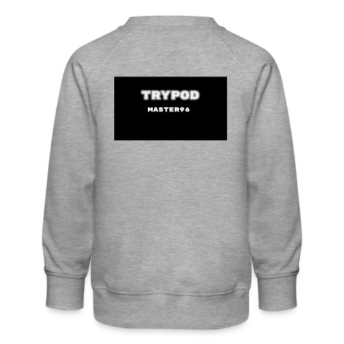 trypod master96 - Kids' Premium Sweatshirt
