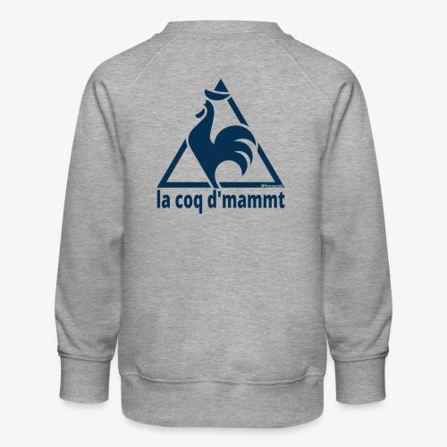 La Coq d'Mammt - Felpa premium da bambini