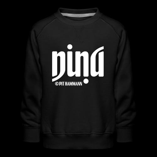 Ambigramm Nina 01 Pit Hammann - Kinder Premium Pullover