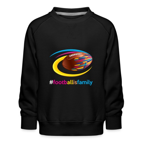 Football is Family - Kinder Premium Pullover