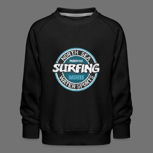 North Sea Surfing (oldstyle) - Kids' Premium Sweatshirt
