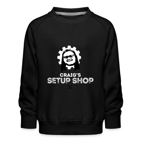 Craigs Setup Shop on Red - Kids' Premium Sweatshirt