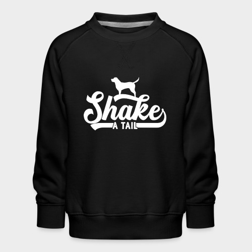 SHAKE A TAIL - Kinder Premium Pullover