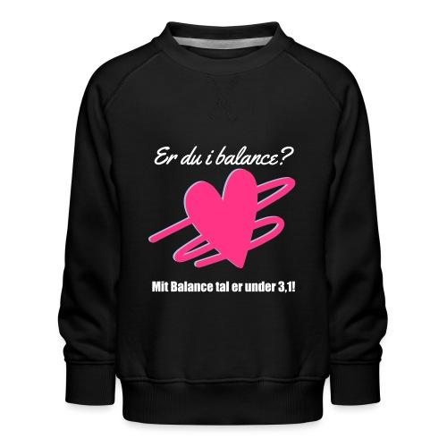 I Balance Design - Børne premium sweatshirt