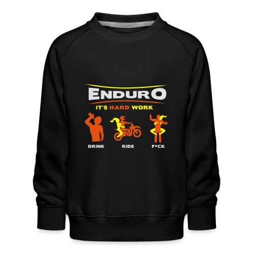 Enduro - It's hard work BlackShirt - Kinder Premium Pullover