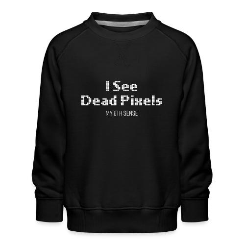 ISeeDeadPixels_White - Kinderen premium sweater