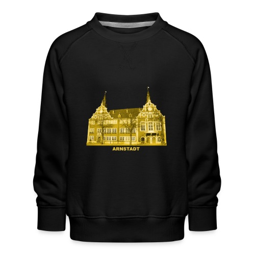 Arnstadt Rathaus Bachstadt Thüringen Ilmkreis Gera - Kinder Premium Pullover