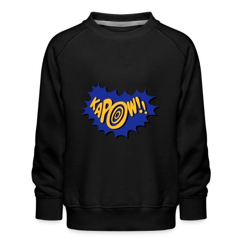 kapow - Kids' Premium Sweatshirt
