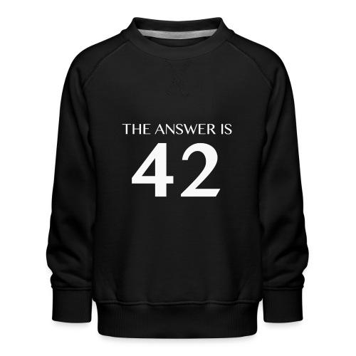 The Answer is 42 White - Kids' Premium Sweatshirt